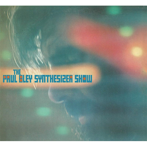Paul Bley Synthesizer Show (CD)