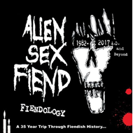 Fiendology - A 35 Year Trip Through Fiendish History: 1982-2017 A.D. And Beyond (3CD)