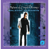 Return Of Crystal Karma - Expanded Edition (2CD)
