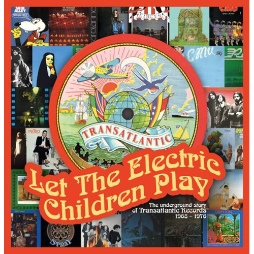 Let The Electric Children Play - The Underground Story Of Transatlantic Records 1968-1976 (3CD)