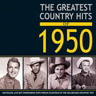 Greatest Country Hits Of 1950 (4CD)