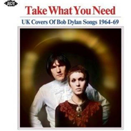 Produktbilde for Take What You Need: UK Covers Of Bob Dylan Songs 1964-69 (CD)