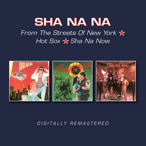 From The Streets Of New York/Hot Sox/Sha Na Now (2CD)