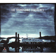The Tronosonic Experience (CD)