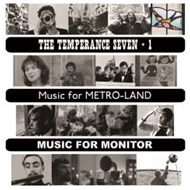 The Temperance Seven + 1 / Music For Metro-Land - Music For Monitor (2CD)