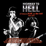 Highway To Hell: A Tribute To Bon Scott & Ac/Dc 1974-1979 (CD)