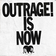 Outrage! Is Now (CD)
