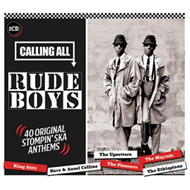 Calling All Rudeboys - 40 Original Stompin' Ska Anthems (2CD)