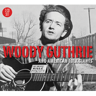 Woody Guthrie And American Folk Giants (3CD)