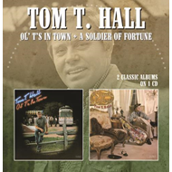 Ol' T's In Town / A Soldier Of Fortune (CD)