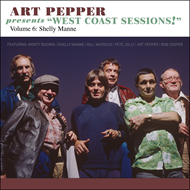 "Art Pepper Presents ""West Coast Sessions"" Volume 6: Shelly Manne (CD)"