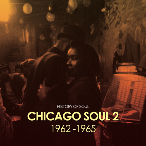 Chicago Soul Volume Two (1962-1965) (2CD)