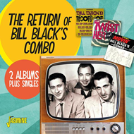 The Return Of Bill Black's Combo - 2 Albums Plus Singles (CD)