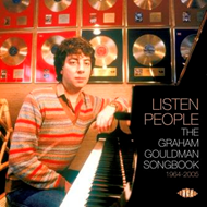 Listen People: The Graham Gouldman Songbook 1964-2005 (CD)