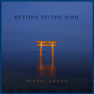 Return To The Soul (CD)