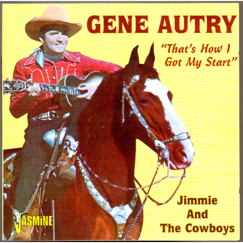 That's How I Got My Start - Jimmie And The Cowboys (CD)