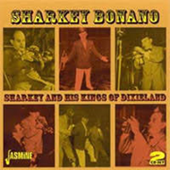 Sharkey & His Kings Of Dixieland (2CD)