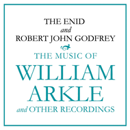 The Music Of William Arkle And Other Recordings (CD)