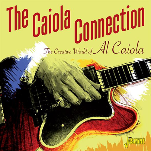 The Creative World Of Al Caiola (2CD)
