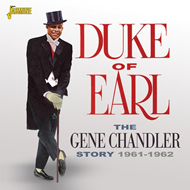 Duke Of Earl - The Gene Chandler Story 1961-1962 (CD)
