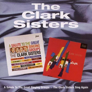 A Salute To The Great Singing Groups / The Clark Sisters Sing Again (CD)
