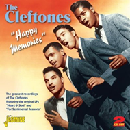 Happy Memories - The Greatest Recordings Of The Cleftones (2CD)