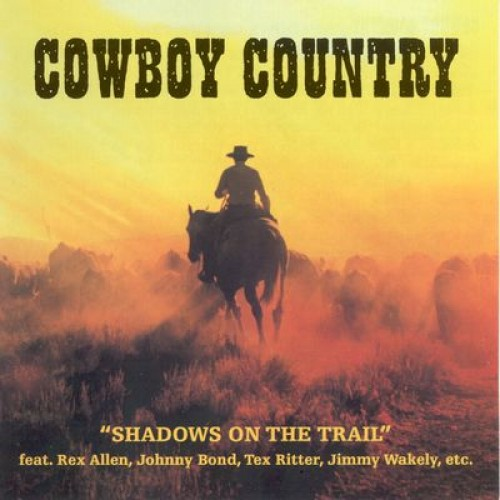 Cowboy Country: Shadows On The Trail (CD)