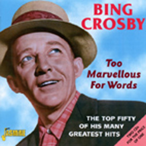 Too Marvellous For Words - The Top Fifty (2CD)