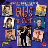 Guys Allowed - A Collection Of Male Vocalists Of The 50s (2CD)