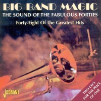 Big Band Magic: The Sound Of The Fabulous Forties (2CD)