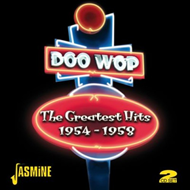 Doo-Wop - The Greatest Hits 1954 - 1958 (2CD)