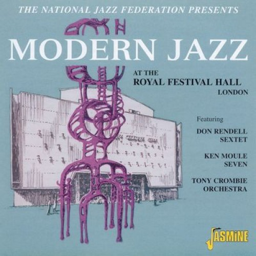 Modern Jazz At The Royal Festival Hall - 1954 (CD)