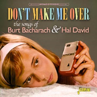 Don't Make Me Over - The Songs Of Bacharach And David (2CD)