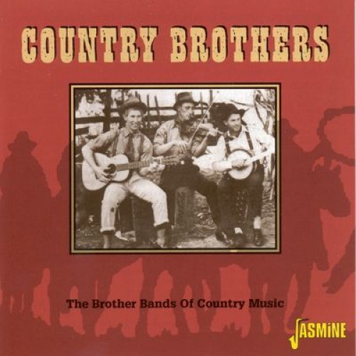 Country Brothers - The Brother Bands Of Country Music (CD)