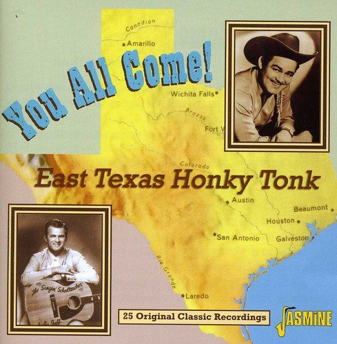 You All Come! - East Texas Honky Tonk (CD)