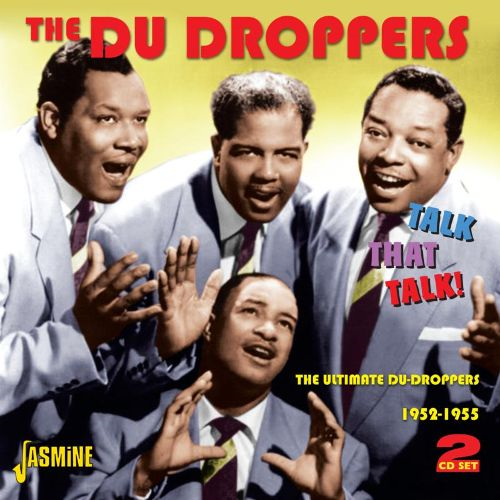 Talk That Talk! - The Ultimate Du Droppers 1952-1955 (2CD)