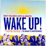 Wake Up! (To What's Happening) (CD)