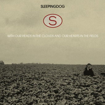 With Our Heads In The Clouds And Our Hearts In The Fields (CD)