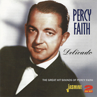 Delicado - The Great Hit Sounds Of Percy Faith (2CD)