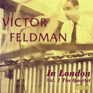 Victor Feldman In London, Vol. 1 (CD)