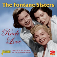 Rock Love  - The Great Hit Sounds Of The Fontane Sisters (2CD)