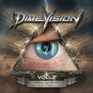 Dimevision Vol. 2: Roll With It Or Get Rolled Over (CD + DVD)