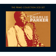 The Rise And Fall Of Charlie Parker (2CD)