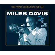 Must Have Miles - The First Quintet (2CD)