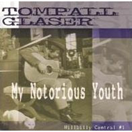 My Notorious Youth - Hillbilly Central #1 (CD)