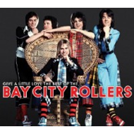 Give A Little Love: The Best Of The Bay City Rollers (2CD)