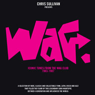 Chris Sullivan Presents The Wag.: Iconic Tunes From The Wag Club 1983-1987 (4CD)