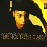 Sign Your Name: The Best Of Terence Trent D'arby (2CD)