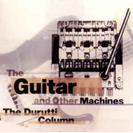 Guitar & Other Machines (3CD)