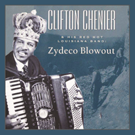 Clifton Chenier And His Red Hot Louisian (CD)